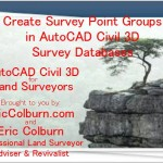 Create Survey Point Groups in AutoCAD Civil 3D Survey Databases Video