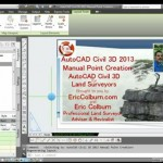 AutoCAD Civil 3D 2013 Manual Point Creation Video