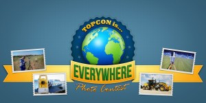 Topcon is Everywhere Photo Contest